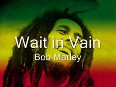 Bob Marley - Wait in Vain Album: Exodus Released: 1977 Genre: Reggae Ted Frank Bob Marley, Reggae Music Videos, Music Songs, Music Mix, My Music, Soul Music, Kinds Of Music, Music Is Life, Music Videos