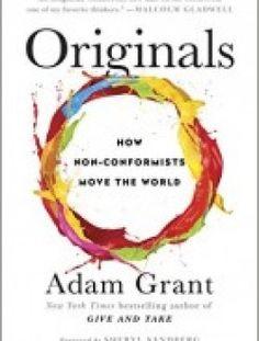 Originals: How Non-Conformists Move the World - Free eBook Online