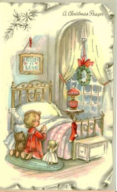 Vintage Christmas Cards -- A Christmas Prayer. Christmas Prayer, Old Christmas, Christmas Scenes, Old Fashioned Christmas, Retro Christmas, Christmas Greetings, Christmas Holidays, Christmas Quotes, Christmas Christmas