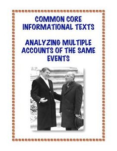 Common Core Informational Texts: Analyze multiple accounts of the same event or topic, noting important similarities and differences. Middle School reading level. $1.25
