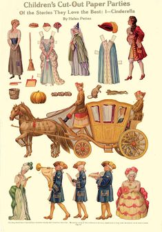 Free Children's Cut-Out Paper Parties Of the Stories They Love the Best: 1-Cinderella Paper Dolls With 8 Dolls (Cinderella, the Prince, the Fairy Godmother, 2 Stepsisters, and 3 Footmen), 2 Outfits, Coach Cut-out, and a couple of other cut-outs