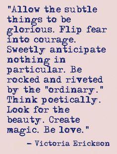 Create magic, be love.