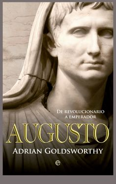 Otro avance. La cubierta que he realizado para el nuevo libro de Adrian Goldsworthy, Augusto que edita La Esfera de los Libros y saldrá a la venta en noviembre