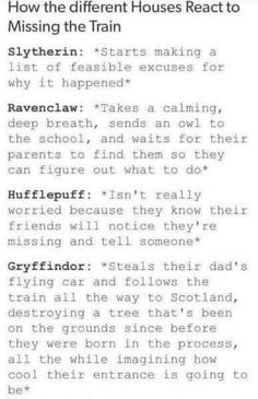 I'm a Slytherin and I would totally do that