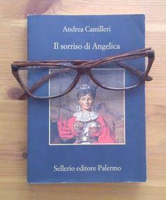 """""""Il sorriso di Angelica"""", di Andrea Camilleri (Sellerio)"""
