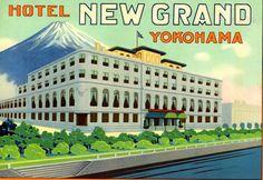 Hotel New Grand - Yokohama, Japan ~ Lost Art of the Luggage Label