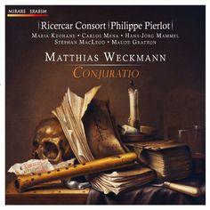 Weckmann: Conjuratio Ricercar Consort, Philippe Pierlot and Maude Gratton    Chez : Mirare  Genre : Classique