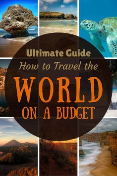 Ultimate guide on how to budget travel the world