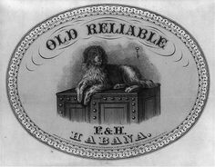 Old Reliable (dog on trunk) Habana label