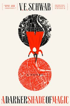 A Darker Shade of Magic by V.E. Schwab | 14 Of The Most Buzzed-About Books Of 2015