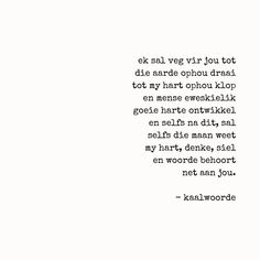Afrikaanse Quotes, Love Quotes, Inspirational Quotes, Love And Marriage, Be Yourself Quotes, Beautiful Words, Wise Words, Qoutes, Bible