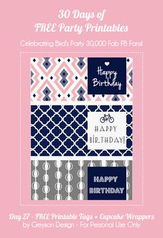 30 Days of FREE Party Printables: Day 27 - Matching Gift Tags and Cupcake Wrappers by Greyson Design by Birds Party