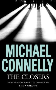 The Closers by Michael Connelly (Paperback, 2005) -- Out-Of-Print