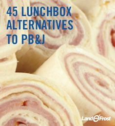 In case you're short on lunch ideas, here's 45 Alternatives to PBJ to keep things fresh.