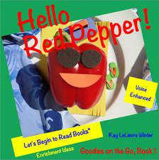 Hello Red Pepper! - Let's Begin to Read Books by Kay LeLievre Winter