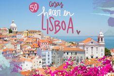 Una completa guía de las mejores cosas que ver y hacer en Lisboa. Un listado de las mejores 50 ideas para disfrutar al máximo de tu visita a Lisboa Solo Travel, Travel Tips, Portugal Travel, Eurotrip, Taj Mahal, Travel Destinations, Castle, Europe, Adventure