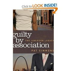 GUILTY BY ASSOCIATION by Pat Simmons (Lift Every Voice Books, 2012)