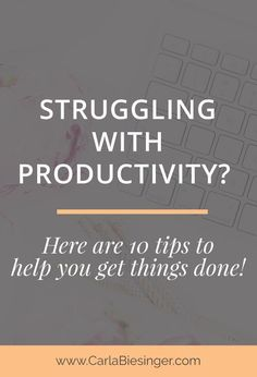 Productivity tips. How to eliminate distractions, increase productivity and stay focused and motivated. Click through to read these 10 tips and get things done!