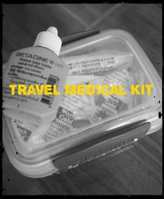 In Sickness and in Health. Our Travel Medical Kit. #travel #familytravel #packing