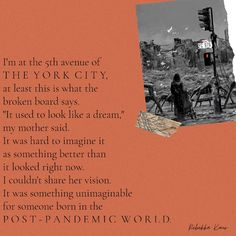 """This poem is about a girl born in a post pandemic world. She is going around in a city called York city, atleast this is what the broken board says. """"It used to look like a dream,"""" her mother says. But the girl has something to ask from her mother. Read full poem to find out! #poem #deeppoem #pandemic #apocalypse #shortpoem #deepquotes #rebekkakaur #inspirationalpoem #newyork #proses Inspirational Poems, Short Poems, Worlds Of Fun, Apocalypse, How To Find Out, York, Sayings, City, Lyrics"""