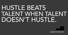 Hustle vs Talent - Quote