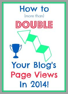 True story and tips from  one blogger more than doubled her page views in a year. No gimmick, just hard work!