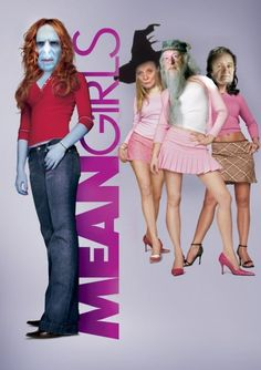 meangirls harrypotter 24 Mean Girls with a Harry Potter twist (33 pics)