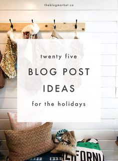 25 Holiday Blog Post