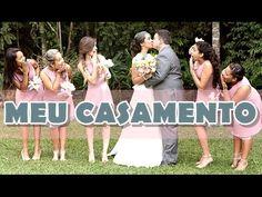 MEU CASAMENTO (parte 1) - YouTube