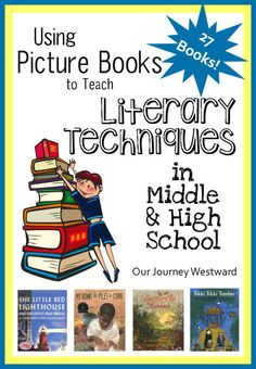 Teaching literary techniques can help writers take their stories to the next level.  Picture books written by master authors can quickly and efficiently teach the techniques for you.