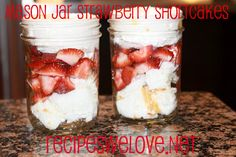 Mason Jar Strawberry Shortcake | Recipes We Love
