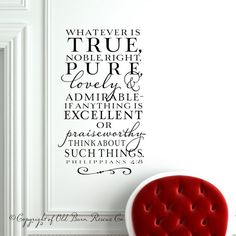 PHILIPPIANS 4:8 - Whatever is true | Wall Decal by OldBarnRescueCompany, $36.00