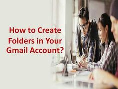 How to Create Folders in Your Gmail Account? If you face any problems while doing it then you can call Gmail Support Number +(61)283173468 for instant services. #Webmail #Email #GmailFolders #Australia