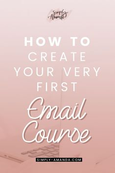 Ready to grow your email list with your very first free email course? Here are some tips, tricks, and ideas for creating your first email course with MailerLite! #emailcourse #blogging #bloggingtips | simply-amanda.com