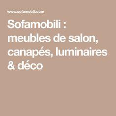 Sofamobili : meubles de salon, canapés, luminaires & déco