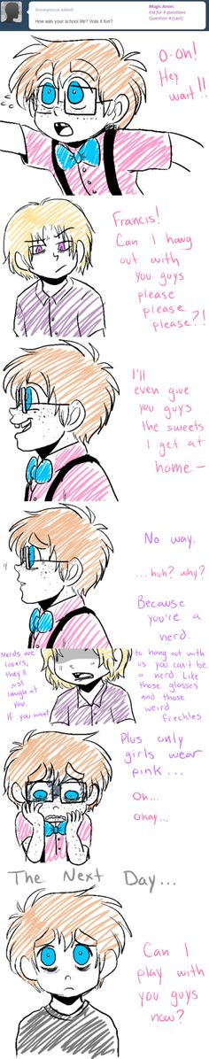 Shhh.. Did you hear that? That was the sound of my heart breaking for 2p!England... The hetalia fandom either makes me either extremily sad or happy-- there is no inbetween!! #hetalia {http://ask-2p-england.tumblr.com} --- so true