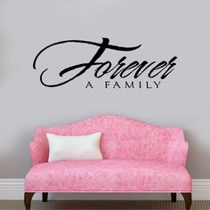 FOREVER a Family Vinyl Wall Decal - Large Size Options Wall quotes by wallstory…
