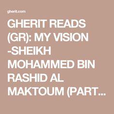 GHERIT READS (GR): MY VISION -SHEIKH MOHAMMED BIN RASHID AL MAKTOUM (PART 1) | The BummieGherit Essence