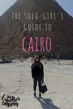 The Solo Girl's Guide to Cairo