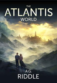 The Atlantis World (Origin Mystery) (Volume The Atlantis World is the final book in A. Riddle's bestselling Origin Mystery trilogy (currently in development to be a major motion picture). The first book, The Atlantis Gene, is on sale now Sci Fi Books, Fiction Books, Audio Books, Thriller Books, Mystery Thriller, Mystery Series, Good Books, Books To Read, My Books