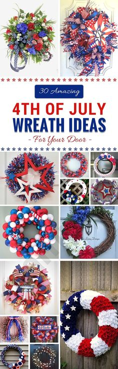 Get ideas for displaying your USA pride with these 30 Amazing of July Wreath Ideas for your door. DIY July Wreaths and patriotic wreath ideas. Patriotic Wreath, Patriotic Crafts, July Crafts, Summer Crafts, Summer Fun, 4. Juli Party, 4th Of July Party, Fourth Of July, Wreath Crafts