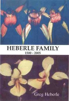 Heberle family genealogy (Greg Heberle's home page)