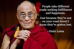 people take different roads seeking fulfillment and happiness...