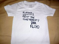 """Pink Floyd Toddler T-shirt """"Mother, Should I Trust The Government?"""" Kids T-shirts Music 60's, Infant 2T 3T 4T Small"""