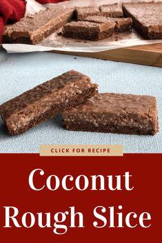 Delicious Coconut Rough Slice, the original recipe you recall from childhood, so easy, so delicious Chocolate Weetbix Slice, Chocolate Coconut Slice, Chocolate Fudge Frosting, Chocolate Recipes, Coconut Ice Recipe, Coconut Recipes, Baking Recipes, Cake Recipes, Dessert Recipes