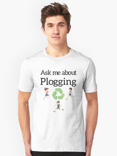 Ask me about Plogging, the latest workout trend from Sweden combining jogging and picking up trash. Design features a recycling symbol and three people running. • Millions of unique designs by independent artists. Find your thing.