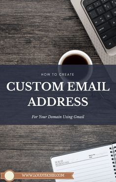 How To Create #CustomEmailAddress For Your #Domain Using #Gmail