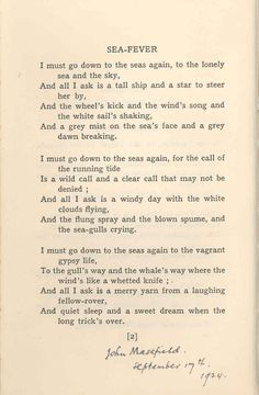 Sea Fever by John Masefield. -One of favorite adventure poems- Pretty Words, Beautiful Words, Beautiful Poetry, Romantic Poetry, Sea Poems, John Masefield, Sea Quotes, Poetry Quotes, Rumi Poetry