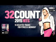 Hot Workout // 32 Count 2015 Hits Session (135 BPM / 32 Count) // WMTV - YouTube