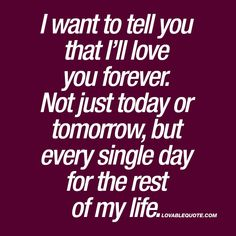 i love you forever quotes images – Love Kawin I Will Always Love You Quotes, Love You Forever Quotes, I Want You Forever, Love Quotes For Him Romantic, Beautiful Love Quotes, Love Quotes For Her, Best Love Quotes, Love Yourself Quotes, Beautiful Wife